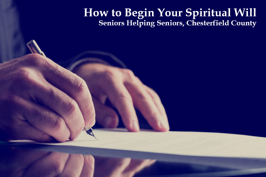 How to Begin Your Spiritual Will